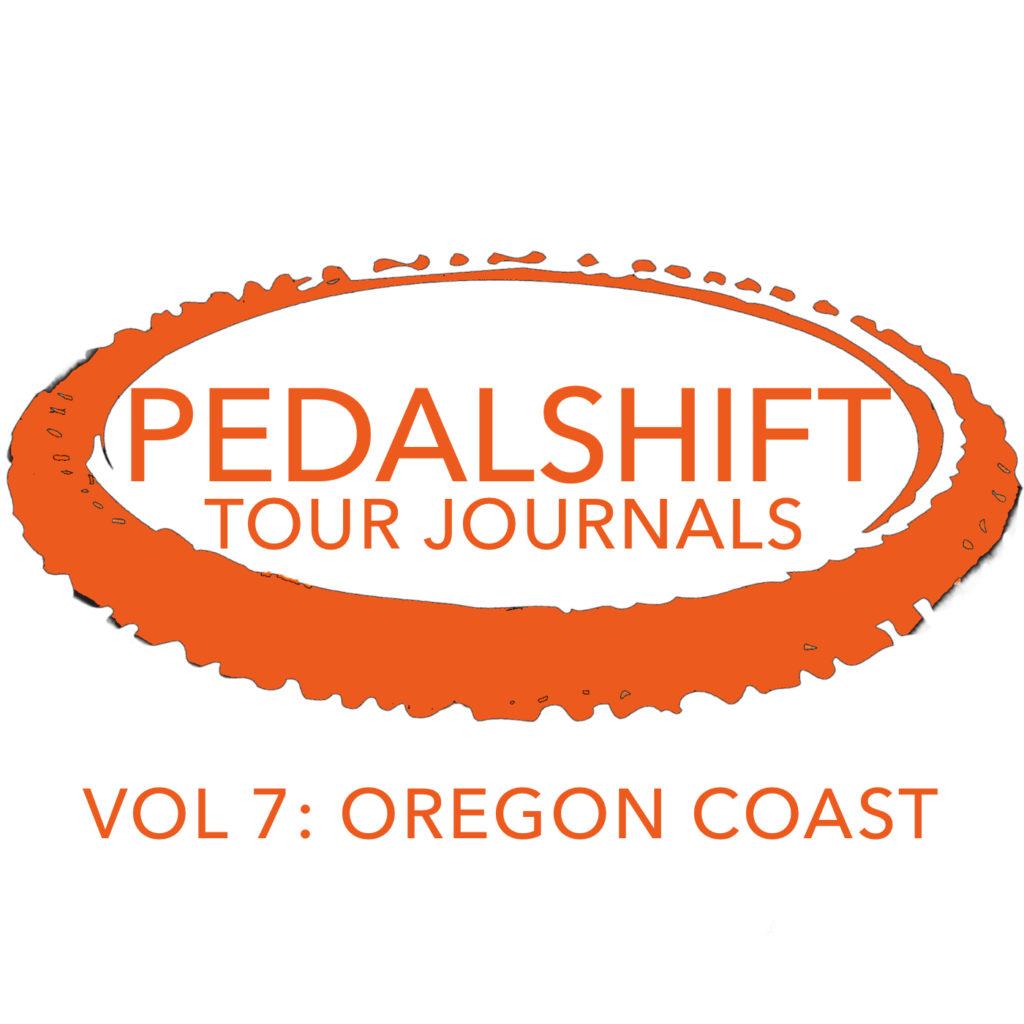 Pedalshift Tour Journals Volume 7 Oregon Coast