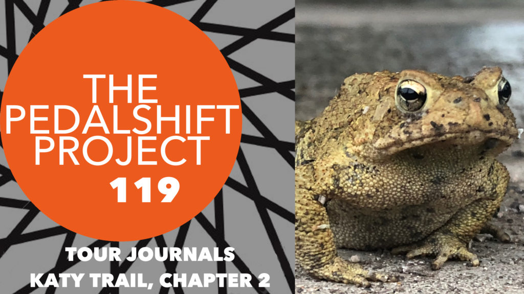 The Pedalshift Project 119: Katy Trail, Chapter 2